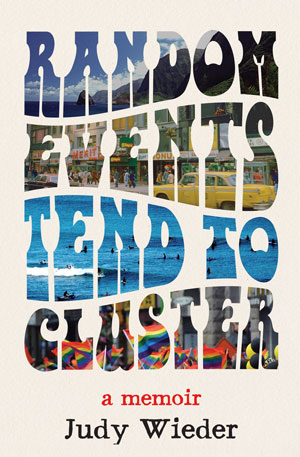 Random Events Tend To Cluster - Judy Wieder
