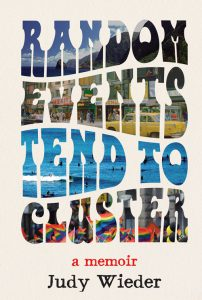 Judy Weider - Random Events Tend To Cluster